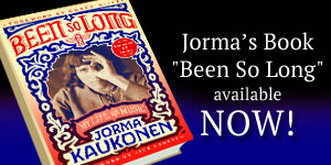Jorma's Memior: Been So Long